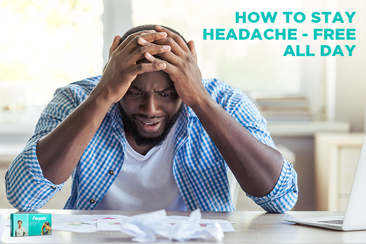 How To Stay Headache-Free All Day