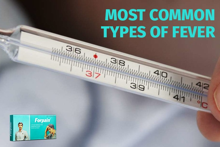 Most Common Types Of Fever
