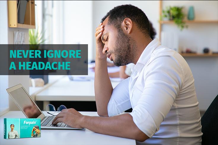 Never Ignore A Headache