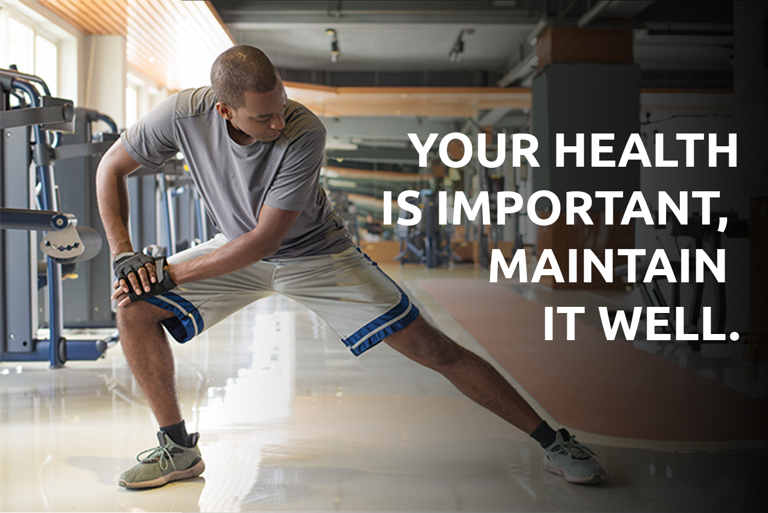 Your Health Is Important, Maintain It Well